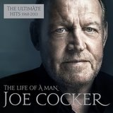 Joe Cocker / The Life Of A Man - The Ultimate Hits 1968 - 2013 (2CD)