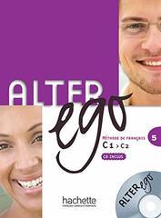 Alter Ego 5 Livre de l'eleve + CD-MP3