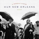 Сборник / Our New Orleans 2005, A Benefit Album (2LP)