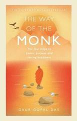 The Way of the Monk: The four steps to peace, purpose and lasting happiness