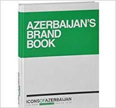 Icons of Azerbaijan: Azerbaijan's Brand Book