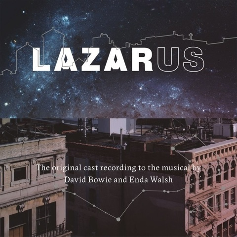 Soundtrack / David Bowie And Enda Walsh: Lazarus (2CD)