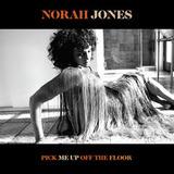 Norah Jones / Pick Me Up Off The Floor (CD)