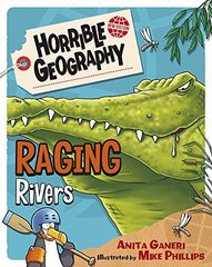 Horrible Geography: Raging Rivers  (Ned)