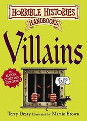 Horrible Histories Handbooks: Villains