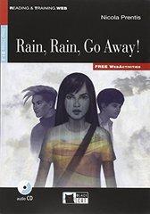 Rain Rain Go Away New (Engl)