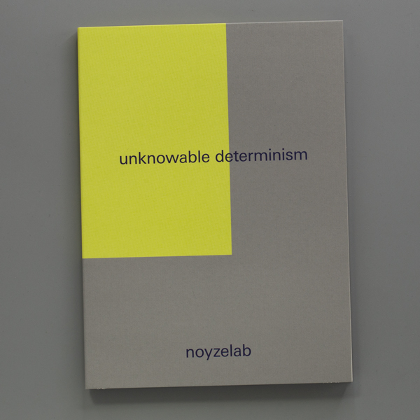 unknowable determinism