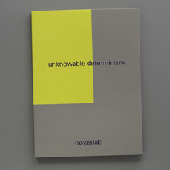 unknowable determinism