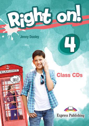 RIGHT ON! 4 Class CD - Комплект аудио дисков к учебнику и рабочей тетради.
