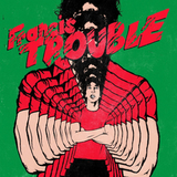 Albert Hammond Jr. / Francis Trouble, Vol. 1 (LP)