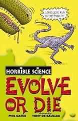 Horrible Science: Evolve or Die