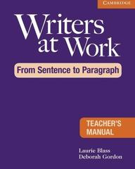 Writers at Work: From Sentence to Paragraph Tea...