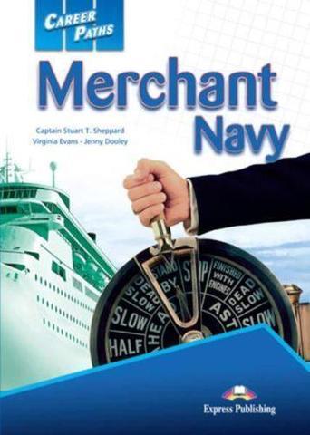 Merchant Navy. Student's Book. Торговый флот. Учебник (с ссылкой на электронное приложение)