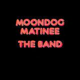 The Band / Moondog Matinee (LP)