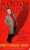 Noddy Holder: Who's Crazee Now? / Noddy Holder