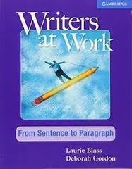 Writers at Work: From Sentence to Paragraph Stu...