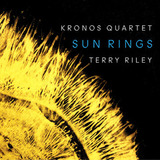 Kronos Quartet, Terry Riley / Sun Rings (CD)
