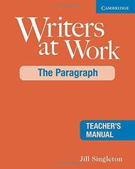 Writers at Work: The Paragraph Teacher's Manual