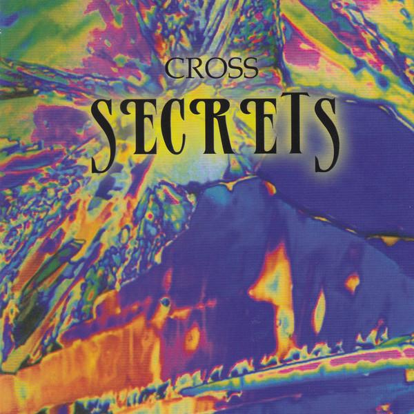 CROSS: Secrets