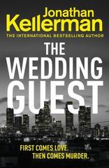 The Wedding Guest : (Alex Delaware 34)