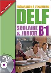 DELF Scolaire et Junior B1+CD