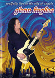 Glenn Hughes ‎/ Soulfully Live In The City Of Angels (RU)(DVD)