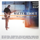 Walter Trout / We're All In This Together (2LP)