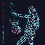 Paul Gilbert / I Can Destroy (CD)