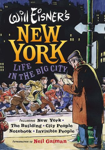 Will Eisner's New York: Life in the Big City Hardcover