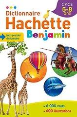 Dictionnaire Hachette Benjamin 5-8 ans NEd ***