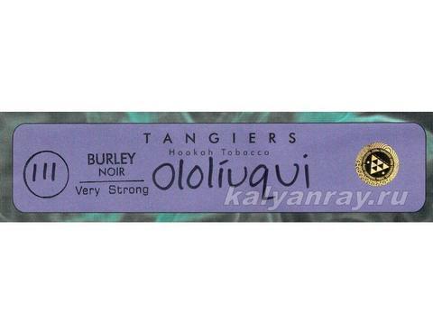 Tangiers Burley Ololiuqui