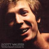 Scott Walker / 'Til The Band Comes In (LP)
