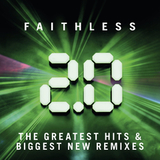 Faithless / Faithless 2.0 - The Greatest Hits & Biggest New Remixes (2CD)