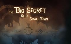 The Big Secret of a Small Town (для ПК, цифровой ключ)