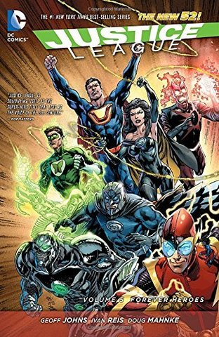 The New 52 Justice League Vol. 5: Forever Heroes HC
