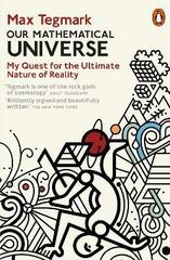 Our Mathematical Universe: My Quest for the Ultimate Nature