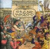 Frank Zappa / The Grand Wazoo (CD)