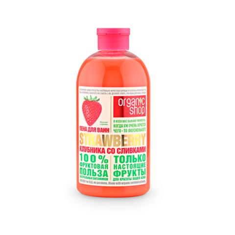 Пена для ванн Клубника со Сливками | Organic Shop