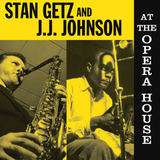 Stan Getz And J.J. Johnson ‎/ At The Opera House (LP)