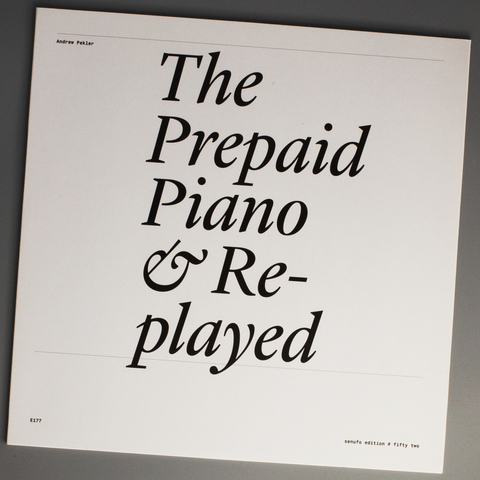 The Prepaid Piano & Re-played