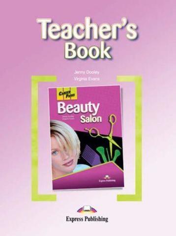 Beauty Salon. Teacher's Book. Книга для учителя