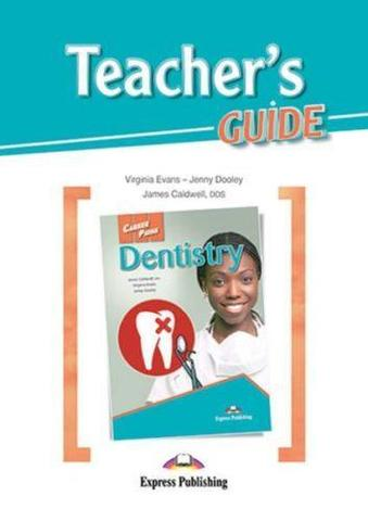 Dentistry (Teacher's Guide) - методическое руководство для учителя