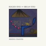 Roger Eno And Brian Eno / Mixing Colours (2LP)