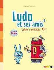 Ludo et ses amis  1 NEd  Cahier