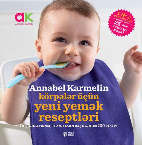 Annabel Karmelin körpələr üçün yeni yemək reseptləri