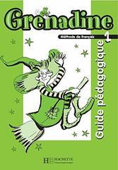 Grenadine 1 Guide pedagogique