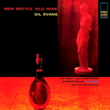 Gil Evans And His Orchestra Featuring Julian Cannonball Adderley / New Bottle Old Wine (LP)