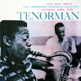The Lawrence Marable Quartet Featuring James Clay / Tenorman (LP)