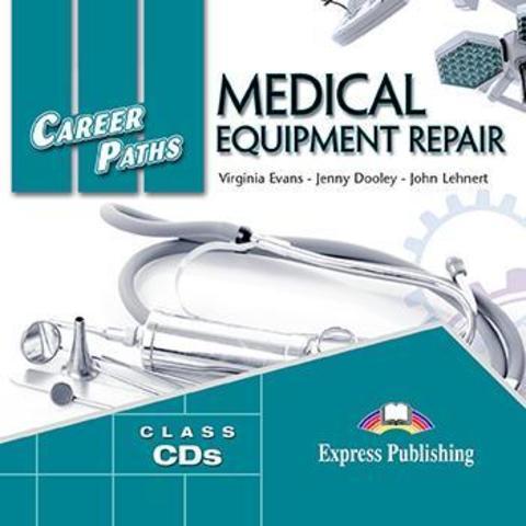 MEDICAL EQUIPMENT REPAIR Class CD