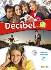 Decibel 1 niveau A1 Livre de l'eleve + CD MP3 +...